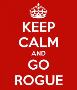 keep-calm-and-go-rogue