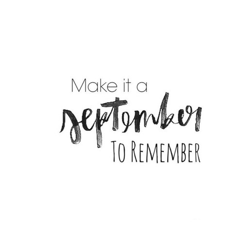 September – The New, New Year